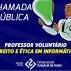 Chamada pública para seleção de professor voluntário