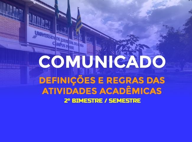 COMUNICADO| Definições e regras das atividades acadêmicas no bimestre letivo