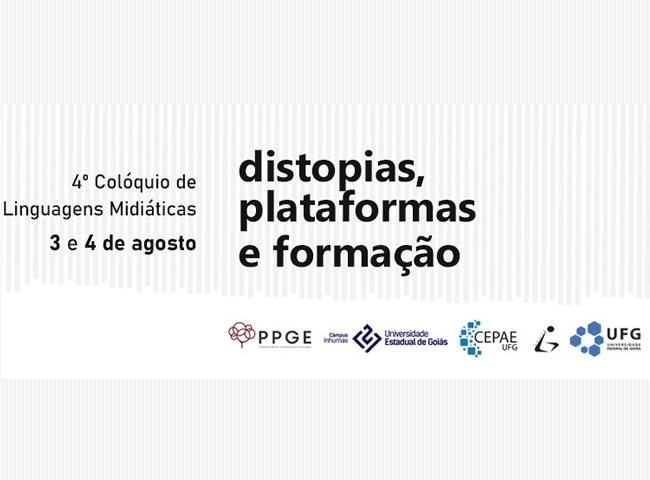 4ª edição do Colóquio de Linguagens Midiáticas ocorre nos dias 3 e 4 de agosto